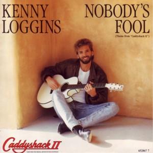 Nobody's Fool (Kenny Loggins song)