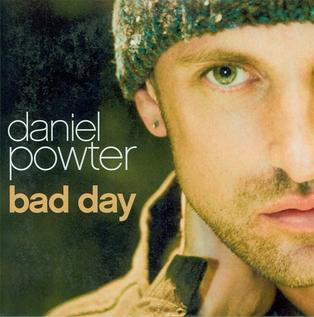 Bad Day (Daniel Powter song)