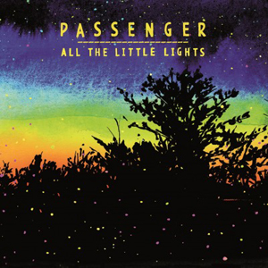Passenger, 'All The Little Lights'