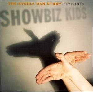 Showbiz Kids: The Steely Dan Story, 1972–1980