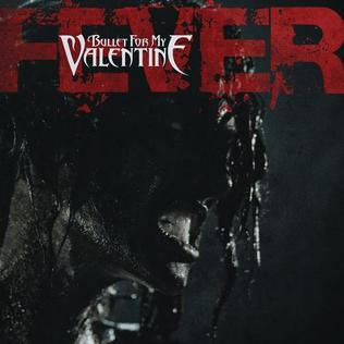 Fever Bullet For My Valentine Song Wikipedia