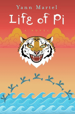 "cover of Yann Martel's ""The Life of Pi"""