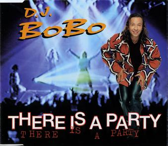 There Is a Party DJ BoBo song  Wikipedia