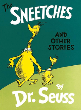 Dr. Seuss' The Sneetches