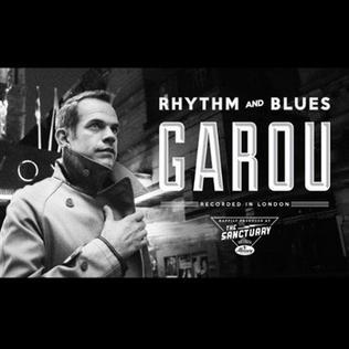 Rhythm and Blues Garou album  Wikipedia