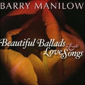Beautiful Ballads & Love Songs (Barry Manilow album)
