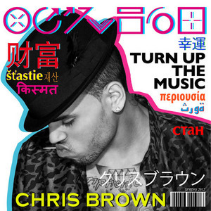 Chris Brown: Turn up the Music