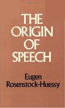 Book cover for The Origin of Speech Rosenstock...