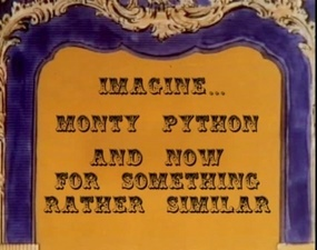 Monty Python And Now For Something Rather Similar Wikipedia
