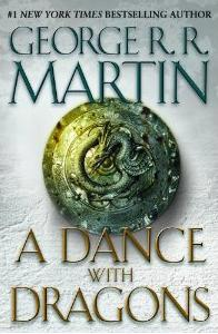 A Dance With Dragons (Geroge R. R. Martin)