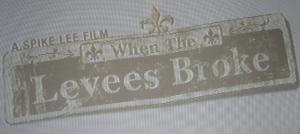 File:WhenLeveesBrokeTitleFramegrab.jpg
