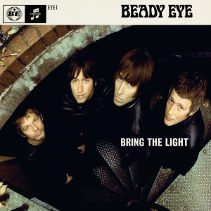 Bring the Light Beady Eye song  Wikipedia
