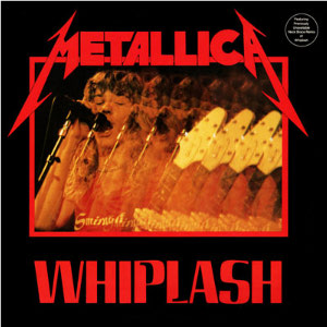File:Metallica - Whiplash cover.jpg