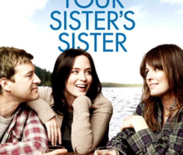 Your Sisters Sister Poster Jpg