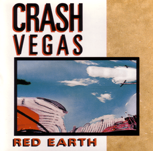 Red Earth (Crash Vegas album)