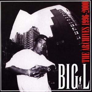 Big L The Archives 19962000 Wikipedia