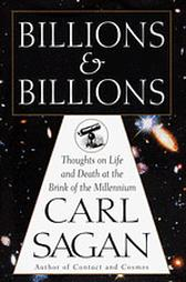 Billions and Billions: Thoughts on Life and De...