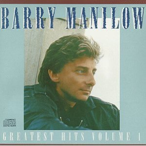 Greatest Hits Volume I (Barry Manilow album)