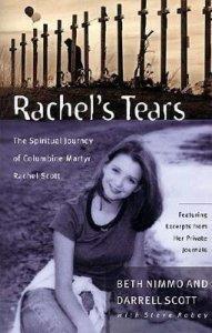 Rachel's Tears: The Spiritual Journey of Colum...