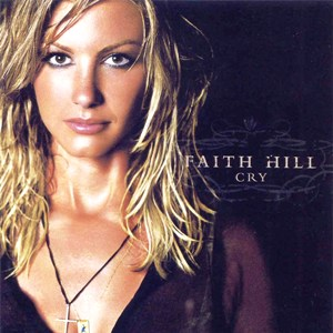 Cry (Faith Hill album)