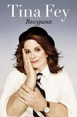 Image result for bossy pants tina fey