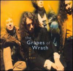 These Days The Grapes Of Wrath Album Wikipedia