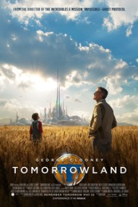 Poster for 2015 sci-fi Tomorrowland: A World Beyond