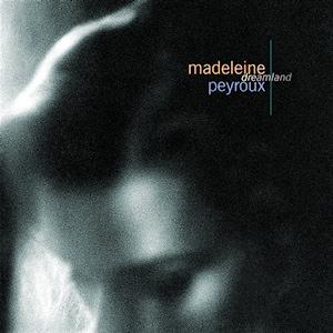 Dreamland Madeleine Peyroux album  Wikipedia