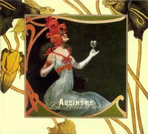 Absinthe: La Folie Verte