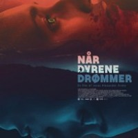 When Animals Dream (Når Dyrene Drømmer)