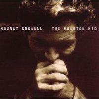 Rodney Crowell and My Salvation from Christian Music