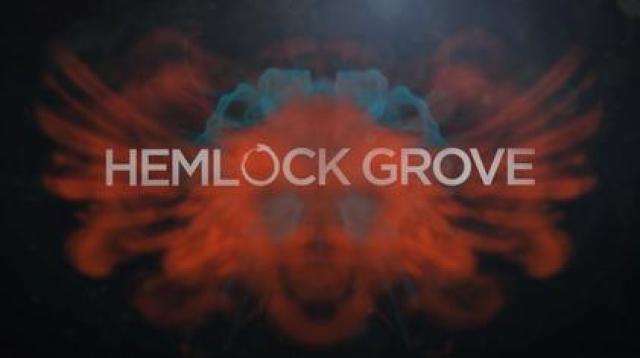 Hemlock Grove Titlecard - Halloween: Séries para assistir