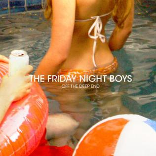 Off the Deep End The Friday Night Boys album  Wikipedia