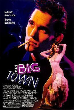 The Big Town 1987 film  Wikipedia