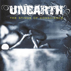 Unearth – The Strings Of Conscious