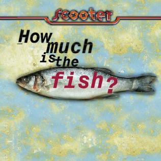 How Much Is the Fish  Wikipedia