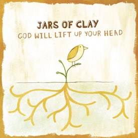 God Will Lift Up Your Head
