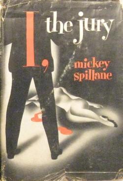 I, the Jury by Mickey Spilane