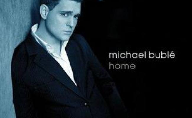 Home Michael Bublé Song Wikipedia