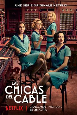Las Chicas Del Cable Streaming : chicas, cable, streaming, Cable, Girls, Wikipedia
