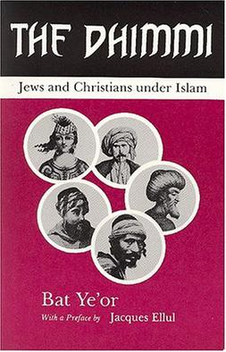 The Dhimmi Jews And Christians Under Islam Wikipedia