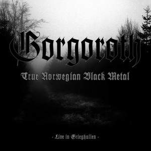 True Norwegian Black Metal – Live in Grieghallen