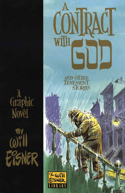 Will Eisner A Contract With God Um Contrato Com Deus