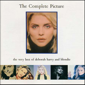 The Complete Picture The Very Best Of Deborah Harry And