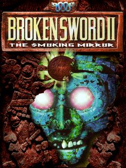 Broken Sword Ii The Smoking Mirror Wikipedia