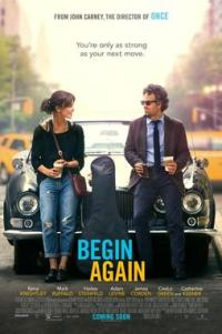 Poster for 2014 dramedy Begin Again