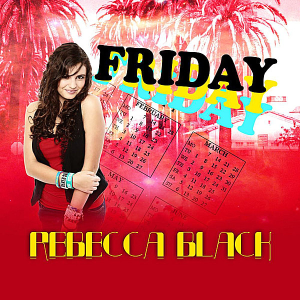 Friday (Rebecca Black song)