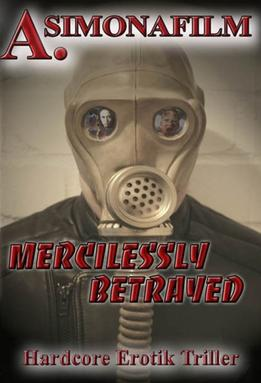 Mercilessly Betrayed Wikipedia