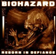 Biohazard – Reborn In Defiance