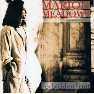 Forbidden Fruit (marion Meadows Album)  Wikipedia